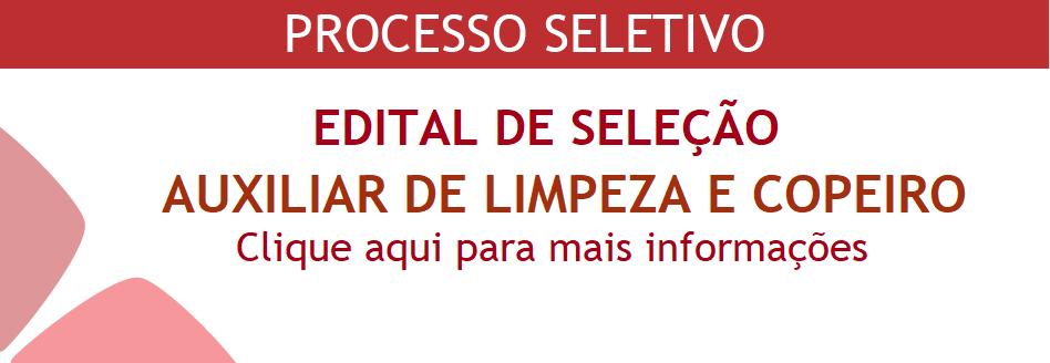 PROCESSO SELETIVO AUXILIAR DE LIMPEZA E COPEIRO